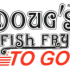 Dougs-Fish-Fry-to-go