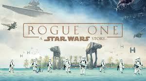 "A Review of the New Movie: ""Rogue One"""