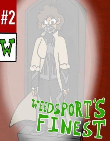 Weedsports Finest Issue #2
