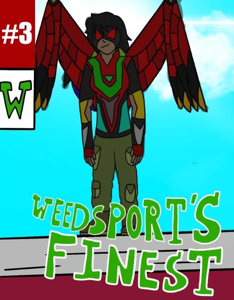 Weedsport's Finest Issue #3